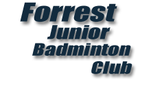 Forrest Junior Badminton Club